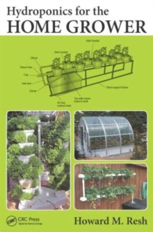 Hydroponics for the Home Grower, Paperback Book