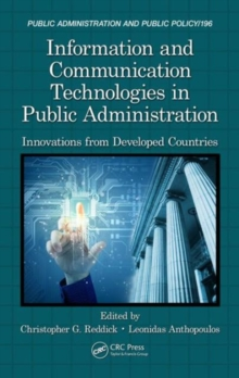 Information and Communication Technologies in Public Administration : Innovations from Developed Countries, Hardback Book