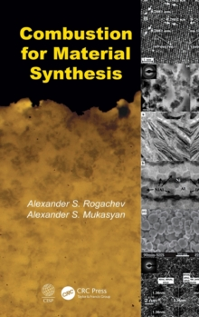 Combustion for Material Synthesis, Hardback Book