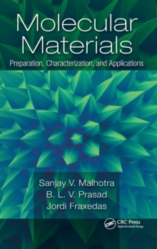 Molecular Materials : Preparation, Characterization, and Applications, Hardback Book