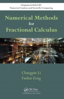 Numerical Methods for Fractional Calculus, Hardback Book