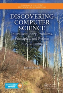 Discovering Computer Science : Interdisciplinary Problems, Principles, and Python Programming, Mixed media product Book