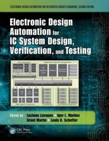 Electronic Design Automation for IC System Design, Verification, and Testing, Hardback Book