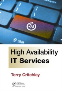 High Availability IT Services, Hardback Book