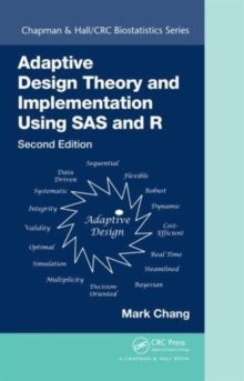 Adaptive Design Theory and Implementation Using SAS and R, Hardback Book