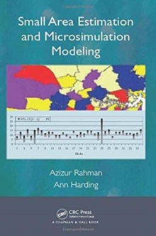 Small Area Estimation and Microsimulation Modeling, Hardback Book