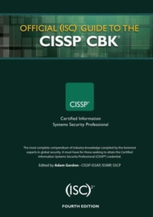 Official (ISC)2 Guide to the CISSP CBK, Fourth Edition, Hardback Book