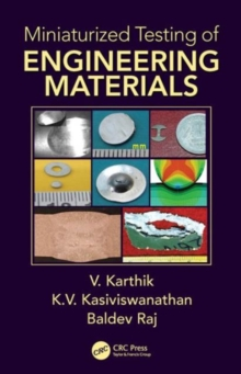 Miniaturized Testing of Engineering Materials, Hardback Book