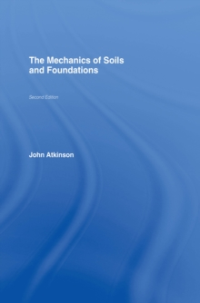 The Mechanics of Soils and Foundations