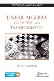 Linear Algebra, Geometry and Transformation, Mixed media product Book