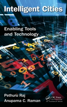 Intelligent Cities : Enabling Tools and Technology, Hardback Book