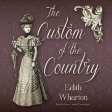 The Custom of the Country, eAudiobook MP3 eaudioBook