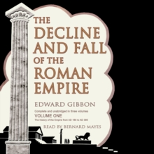 The Decline and Fall of the Roman Empire, Vol. I, eAudiobook MP3 eaudioBook