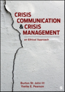 Crisis Communication and Crisis Management : An Ethical Approach, Paperback / softback Book