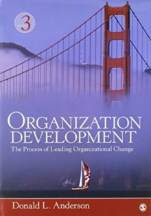 BUNDLE: Anderson: Organization Development  3e + Anderson: Cases and Exercises in Organization Development & Change, Kit Book