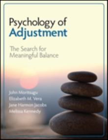 Psychology of Adjustment : The Search for Meaningful Balance, Paperback / softback Book
