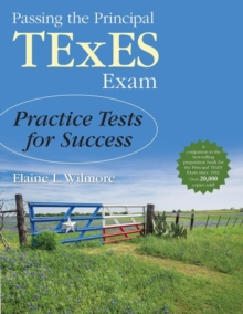 Passing the Principal TExES Exam : Practice Tests for Success, Paperback / softback Book