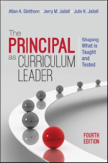 The Principal as Curriculum Leader : Shaping What Is Taught and Tested, Paperback / softback Book