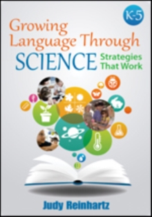 Growing Language Through Science, K-5 : Strategies That Work, Paperback / softback Book