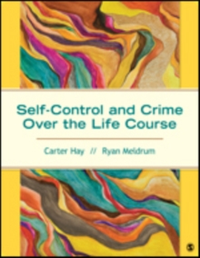 Self-Control and Crime Over the Life Course, Paperback / softback Book