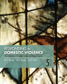 Responding to Domestic Violence : The Integration of Criminal Justice and Human Services, Paperback / softback Book
