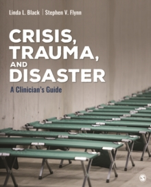Crisis, Trauma, and Disaster : A Clinician's Guide, PDF eBook
