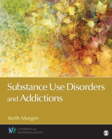 Substance Use Disorders and Addictions, Paperback / softback Book