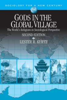 Gods in the Global Village : The World's Religions in Sociological Perspective, Paperback / softback Book