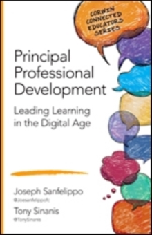Principal Professional Development : Leading Learning in the Digital Age, Paperback / softback Book