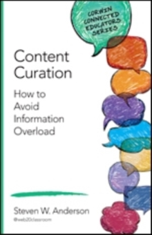 Content Curation : How to Avoid Information Overload, Paperback / softback Book