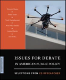 Issues for Debate in American Public Policy : Selections from CQ Researcher, Paperback / softback Book