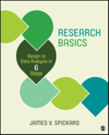 Research Basics : Design to Data Analysis in Six Steps, Paperback / softback Book