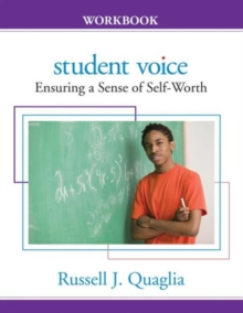 Student Voice : Ensuring a Sense of Self-Worth for Your Students, Spiral bound Book
