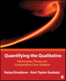 Quantifying the Qualitative : Information Theory for Comparative Case Analysis, Paperback Book