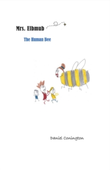 Mrs. Elbmub The Human Bee, Paperback / softback Book