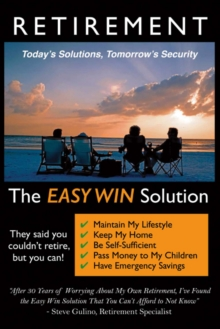 Retirement - The Easy Win Solution, Paperback / softback Book