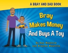 Bray Makes Money and Buys a Toy, Hardback Book