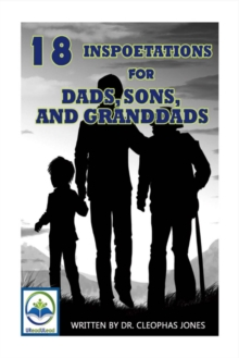 18 Inspoetations for Dads, Sons, And Granddads, Paperback / softback Book