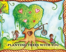 Planting Trees With You, Hardback Book