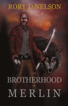 The Brotherhood of Merlin : Book One, Paperback / softback Book