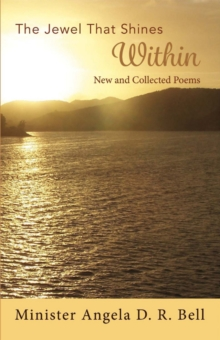 The Jewel That Shines Within : New and Collected Poems, Paperback / softback Book