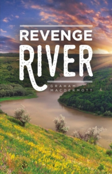 Revenge River, Paperback / softback Book
