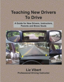 Teaching New Drivers to Drive, Paperback / softback Book