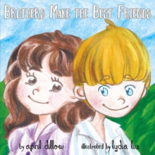 Brothers Make the Best Friends, Paperback / softback Book
