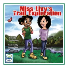 Miss Livy's Trail Exploration, Paperback / softback Book