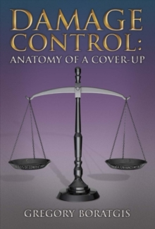 Damage Control: Anatomy of a Cover-Up, Hardback Book