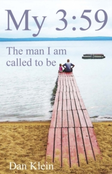 My 3:59 : The Man I Am Called to Be, Paperback / softback Book