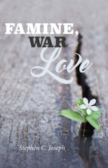 Famine, War, And Love, Paperback / softback Book