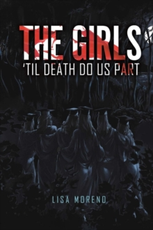 The Girls 'til Death Do Us Part, Paperback / softback Book