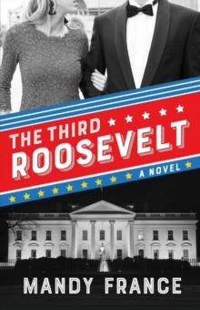 The Third Roosevelt, Paperback / softback Book